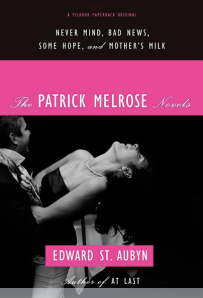 The Patrick Melrose novels - cpver
